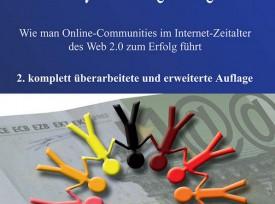 Community Marketing Management – Wie man Online-Communities im Internet-Zeitalter des Web 2.0 zum Erfolg führt (2. Aufl. – 05/2008)