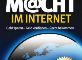 Verbrauchermacht im Internet – Geld sparen, Geld verdienen, Recht bekommen.